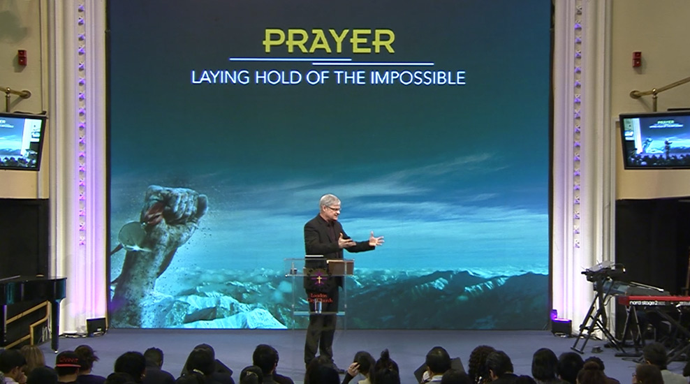 Prayer: Laying Hold of the Impossible