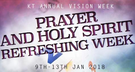 Annual Vision Week 2018 – Prayer and Holy Spirit Refreshing Week